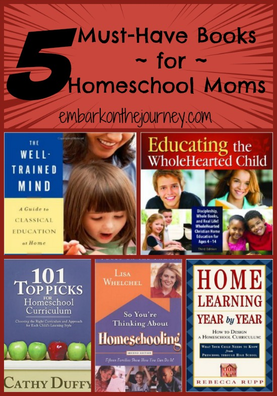 5 Must-Have Books for #Homeschool Moms | embarkonthejourney.com