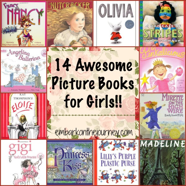 14 Awesome Picture Books for Girls | embarkonthejourney.com