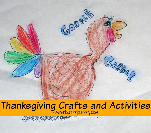 #Thanksgiving Crafts and Activities | embarkonthejourney.com