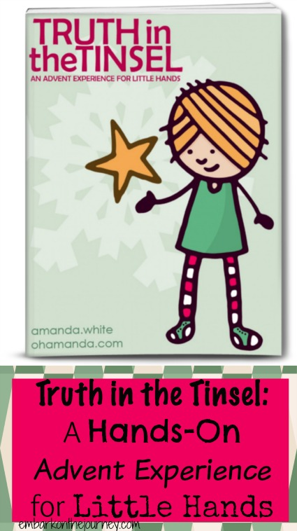 Truth in the Tinsel is a hands-on #advent experience for little hands. #preschool #Christmas | embarkonthejourney.com