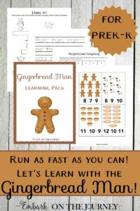 Run, run as fast as you can! Spend Christmas teaching with the Gingerbread man! Come get your fun 30-page download and discover fun hands-on activities you can do with your kids! | embarkonthejourney.com