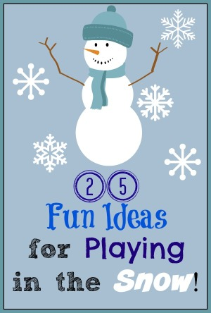 25 Fun Ways to Enjoy Playing in the Snow