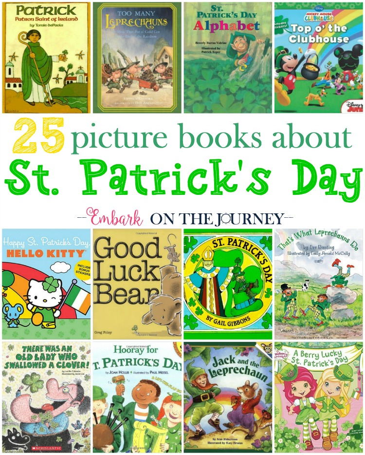 Celebrate St. Patrick's Day with these fun books featuring leprechauns, pots of gold, clovers, and St. Patrick. Great for all ages! | embarkonthejourney.com