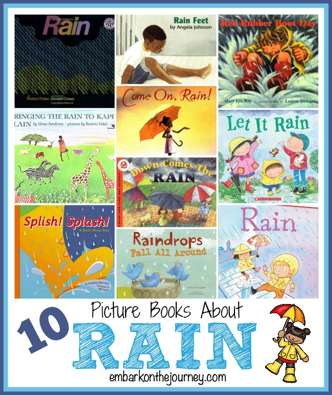 10 Picture Books about Rain | embarkonthejourney.com