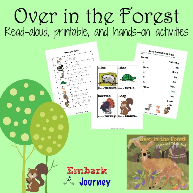 Over in the Forest: Read-aloud, printable, and hands-on activities | embarkonthejourney.com