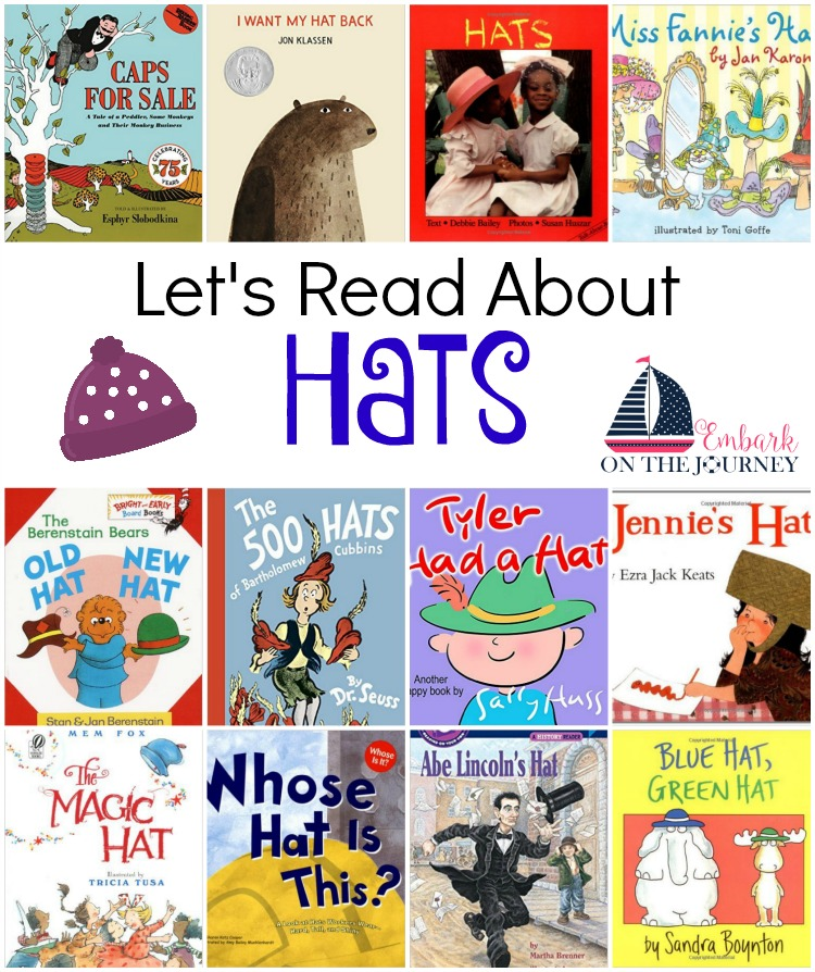 Here's a great list of books all about hats. Snuggle up and read one with your favorite little one. | embarkonthejourney.com