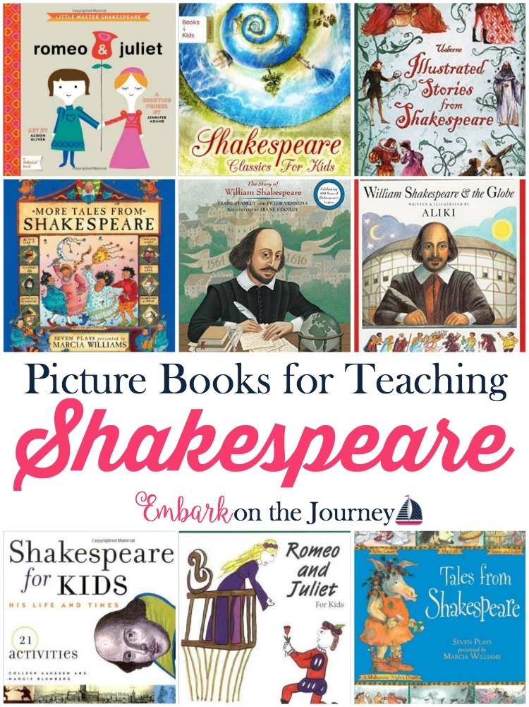 Don't be intimidated by Shakespeare. Introduce your kiddos to his plays with these fun picture books.   embarkonthejourney.com