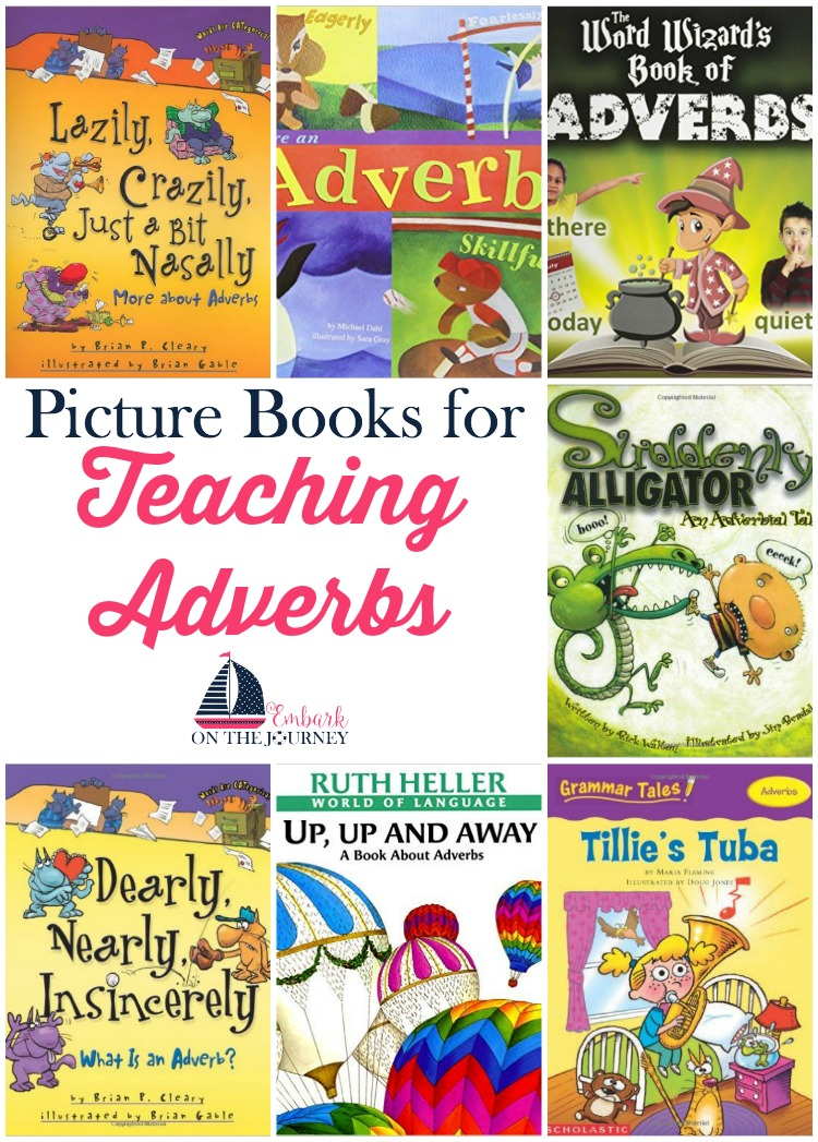 Picture books bring academic lessons to life. Use this list to further illustrate adverbs in your homeschool and classroom lessons. | embarkonthejourney.com