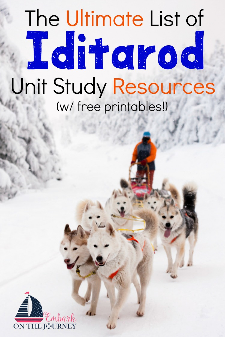 Here is the ultimate list of Iditarod unit study resources! It covers Alaska, the Great Serum Race, the Iditarod, sled dogs, mushers, and more! I've created printables, as well, to take your study to a whole new level! | embarkonthejourney.com