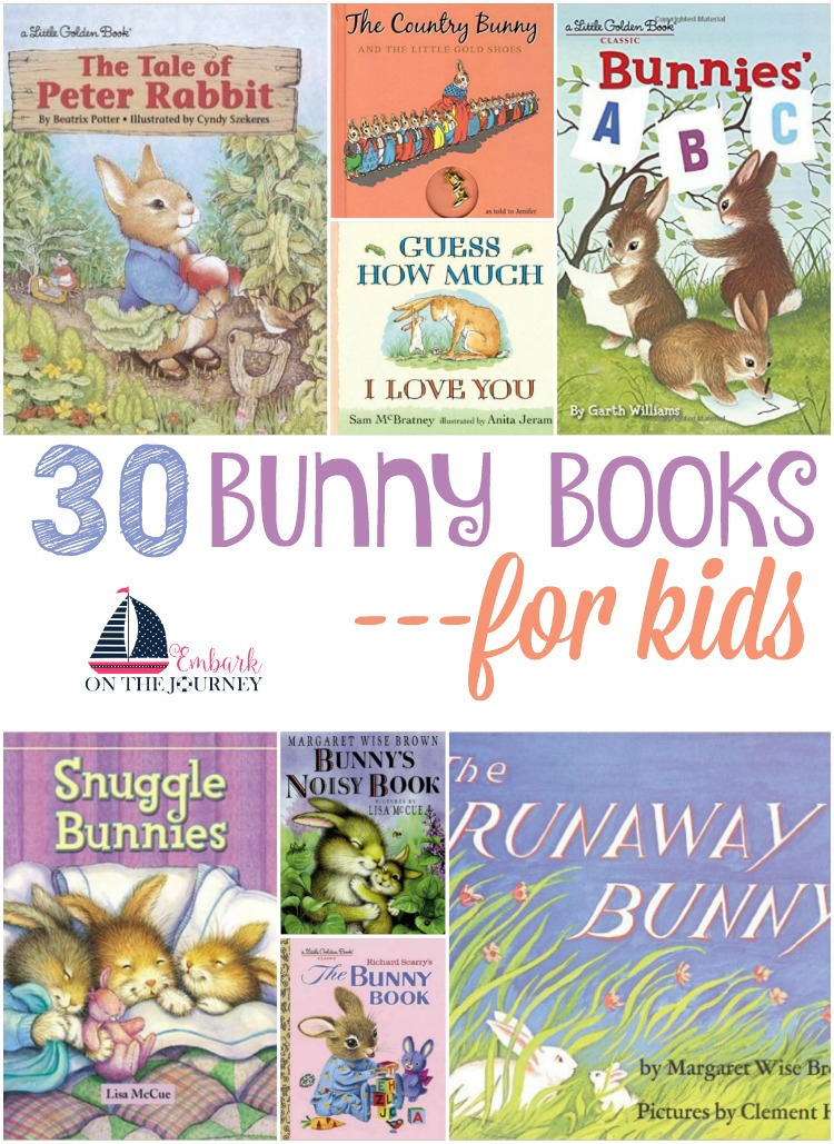 Hop on over and check out this list of bunny books for kids! | embarkonthejourney.com