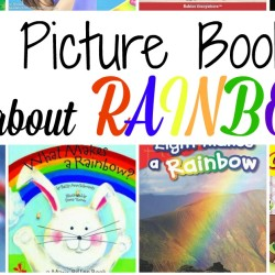 21 Picture Books About Rainbows