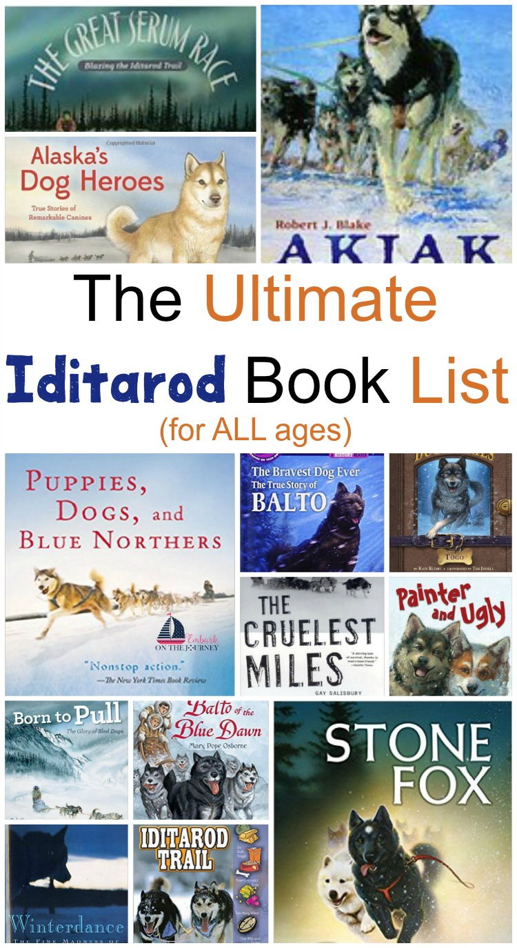 Here is an Iditarod book list for readers of all ages - young and old. Enjoy! | embarkonthejourney.com