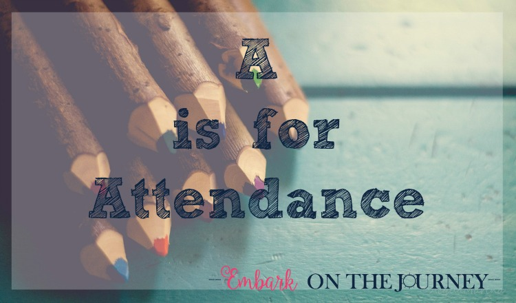 "The first installment of my ABCs of Homeschooling is ""A is for Attendance."" 