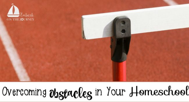 How to Overcome Obstacles In Your Homeschool