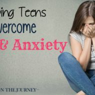 Helping Teens Overcome Fear and Anxiety