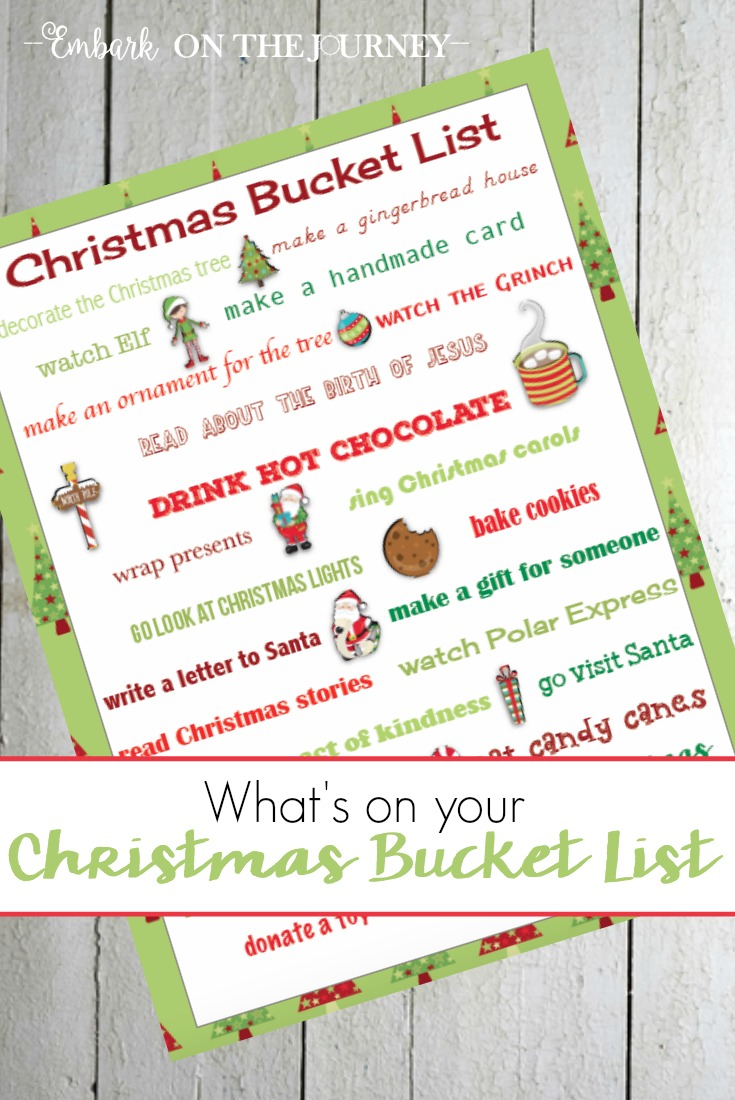 What's on your Christmas Bucket List? Print this one, and see if your family can do everything on the list before 12/25! | embarkonthejourney.com