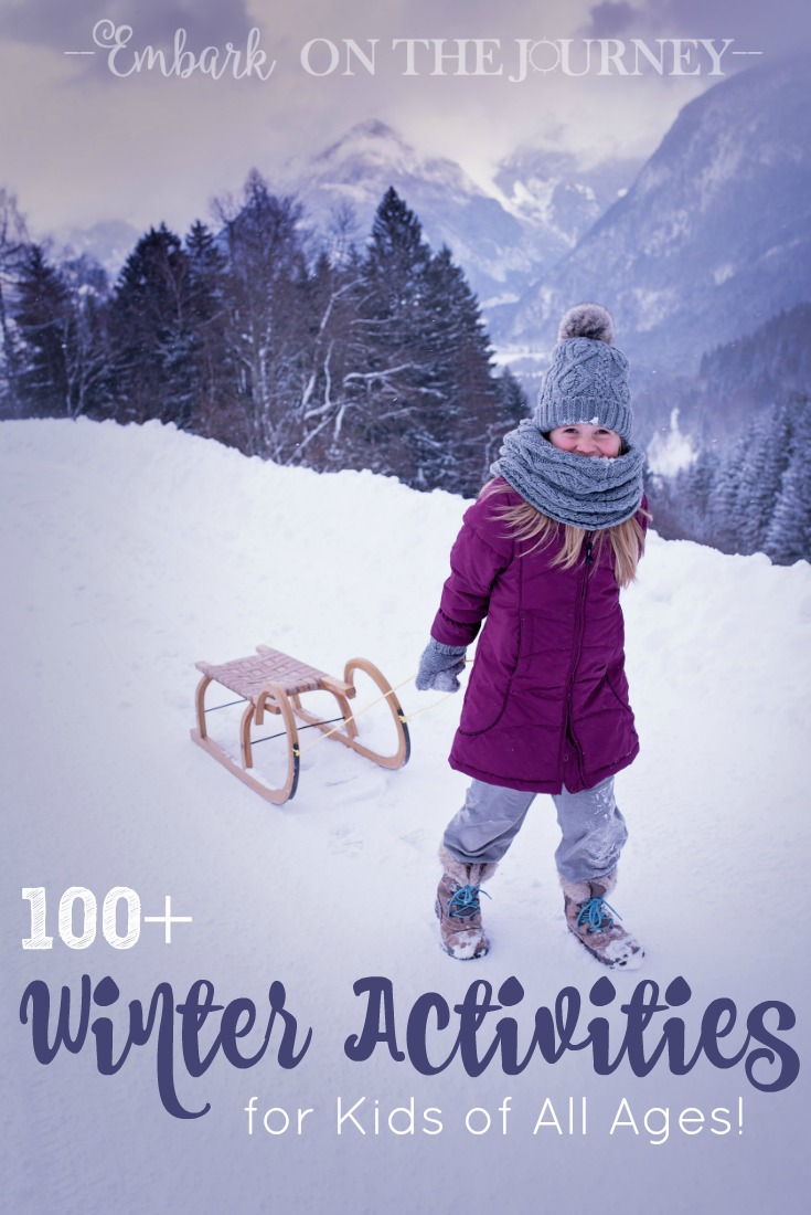 Keep kids entertained this winter - indoors and out - with over 100 winter activities for kids! | embarkonthejourney.com