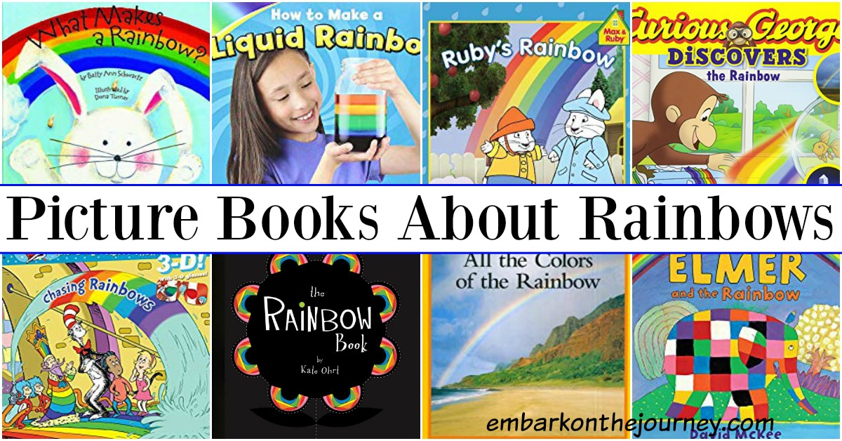 Our Favorite Picture Books About Rainbows For Kids
