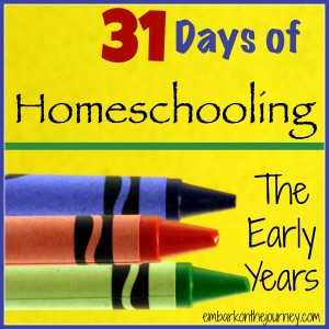 31 Days of Homeschool The Early Years