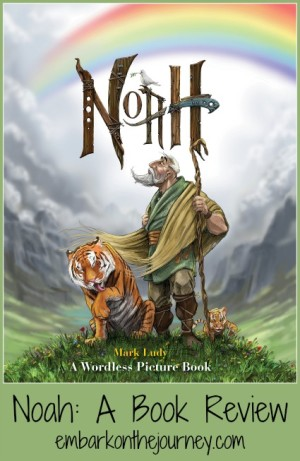 Noah: A Wordless Picture Book {Review}