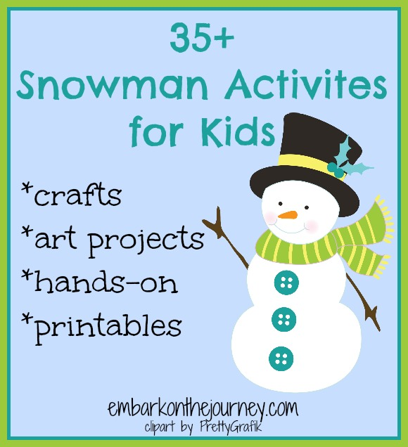 35 Snowman Activities for Kids - Crafts, Art Projects and Printables
