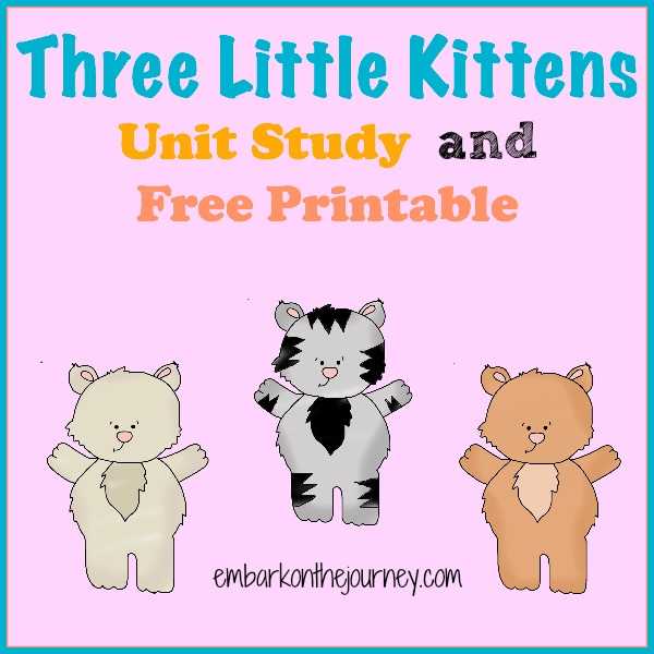 Three Little Kittens Printable and Unit Study