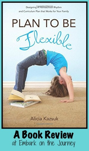 Plan to Be Flexible {Review}