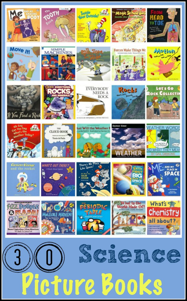 30 Science Picture Books | embarkonthejourney.com