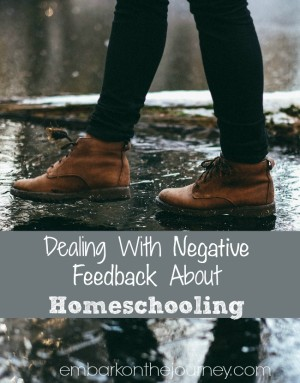 Dealing With Negative Feedback About Homeschooling