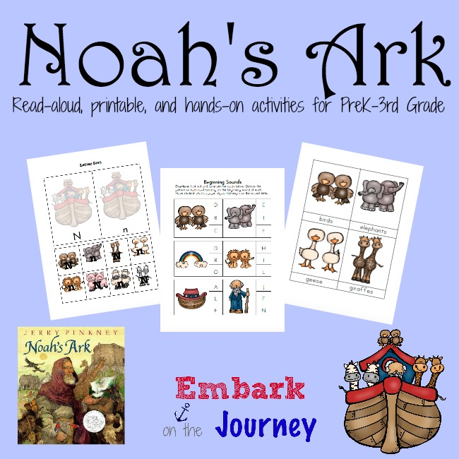 Noah's Ark: A read-aloud, printable, and hands-on activities for PreK-Grade 3 | embarkonthejourney.com