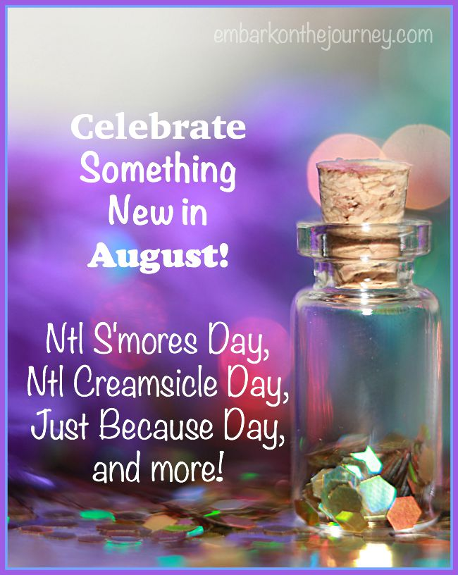 Celebrate Something New in August