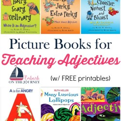 Picture books bring academic lessons to life. Use this list to further illustrate adjectives in your homeschool and classroom lessons. | embarkonthejourney.com
