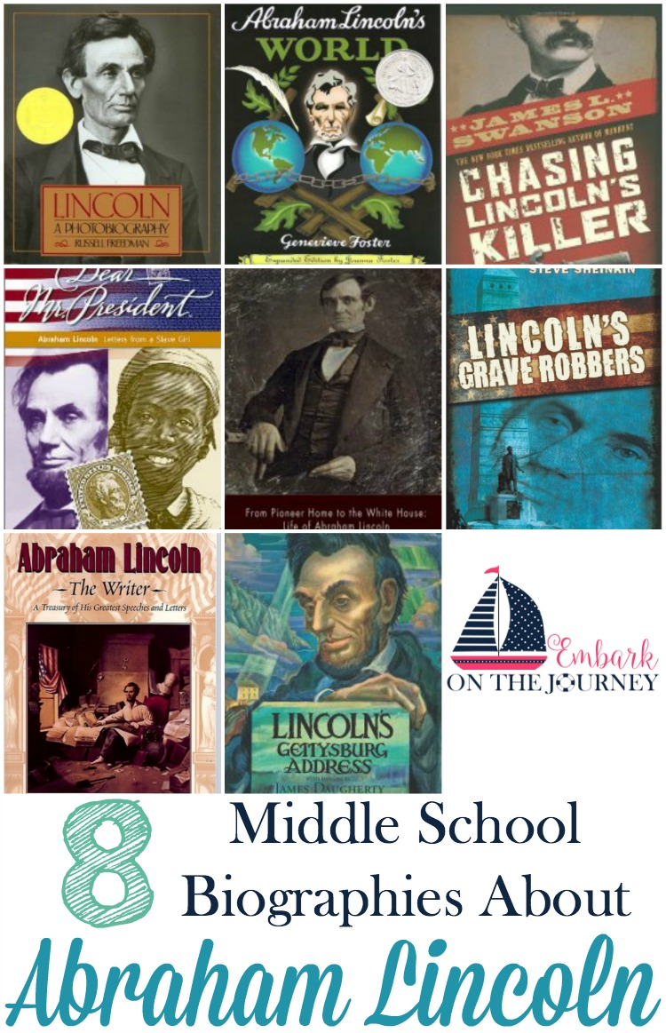 These Abraham Lincoln biographies are perfect for middle schoolers. They'll be a great addition to your American History or President's Day homeschool lesson plans. | embarkonthejourney.com
