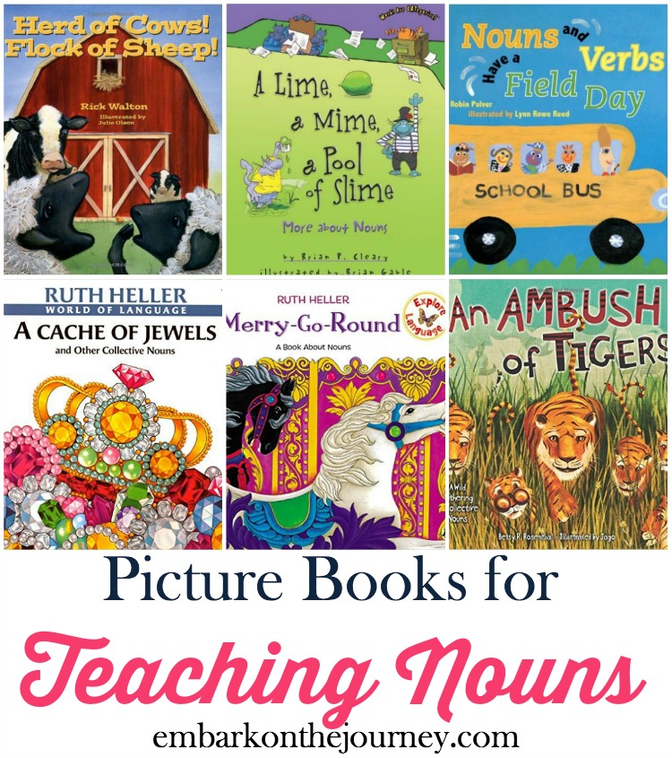 Picture books bring academic lessons to life. Use this list to further illustrate nouns in your homeschool and classroom lessons. | embarkonthejourney.com