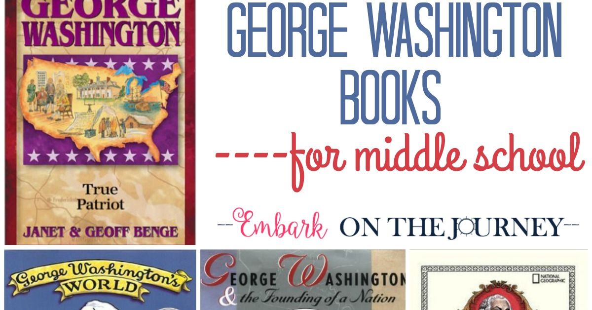 George Washington Biographies for Middle School