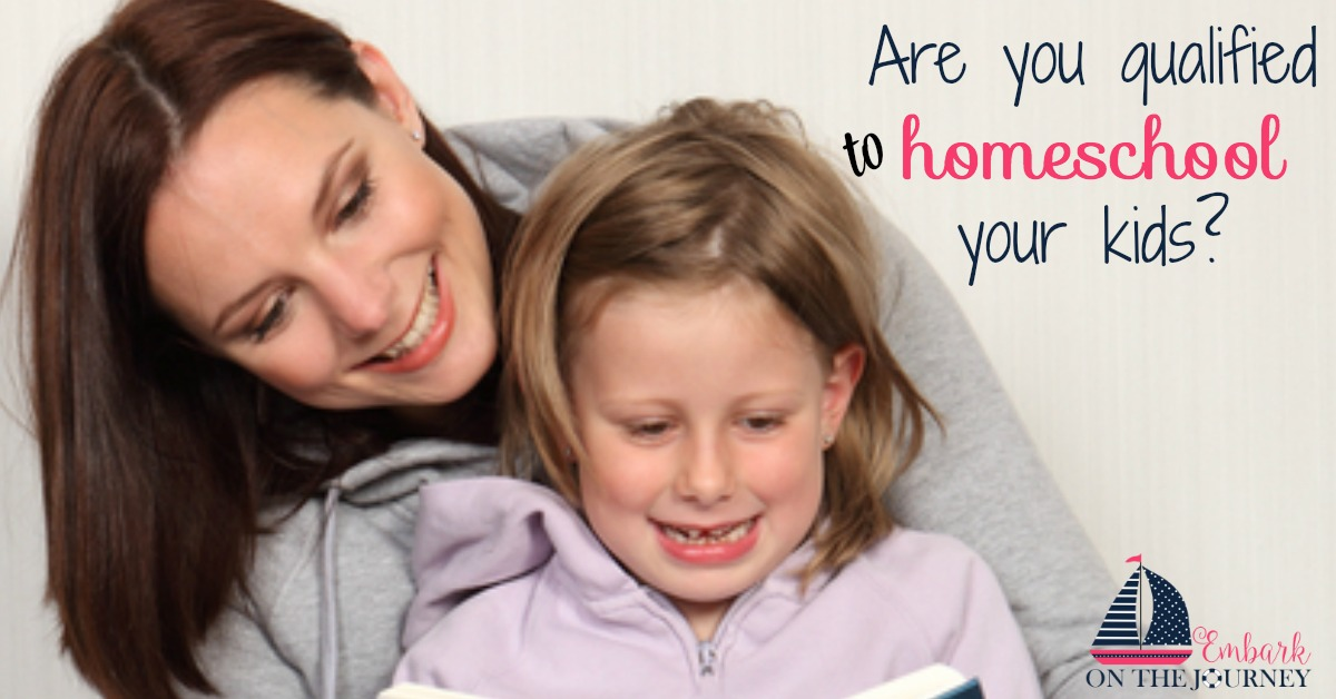 Am I Qualified to Homeschool My Own Kids