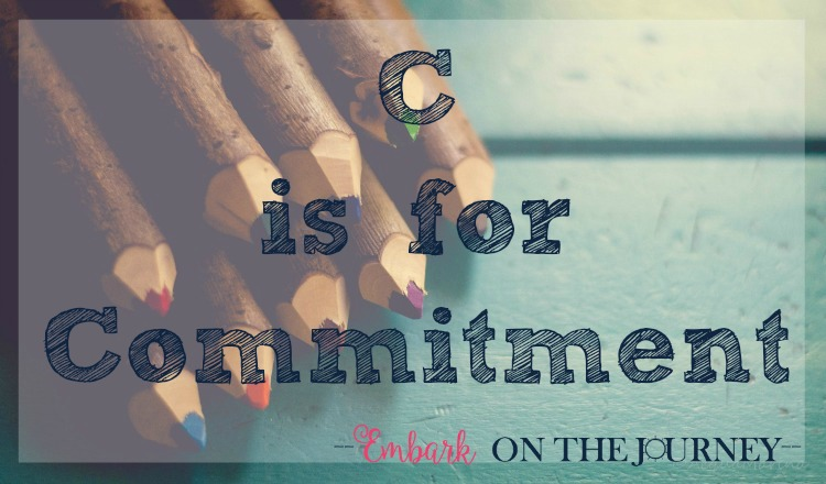 C is for Commitment