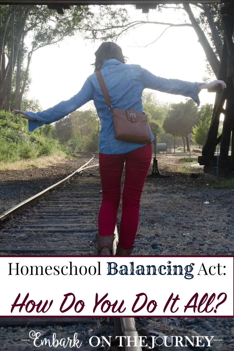 Homeschool balance. Is it possible to achieve? How do you do it all? How do you manage all that needs to be done in your homeschool? Around the house? How do you handle the homeschool balancing act? | embarkonthejourney.com