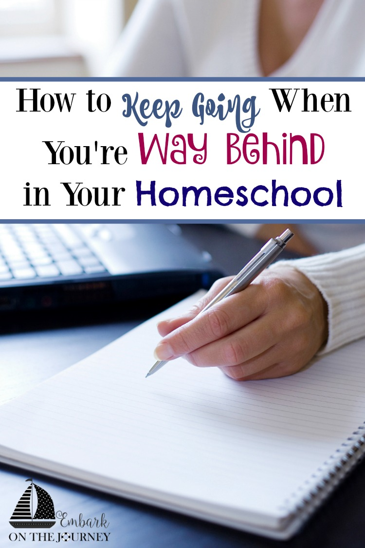Whether life has gotten in the way or the kiddos are moving slowly through their lessons, how do you keep going when you're way behind in your homeschool? As of today, we are about two months behind where I'd like us to be. Come see how I plan to wrap up our homeschool year. | embarkonthejourney.com