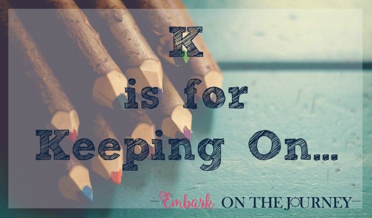 K is for Keeping On: Whether life has gotten in the way or the kiddos are moving slowly through their lessons, how do you keep going when you're way behind in your homeschool? As of today, we are about two months behind where I'd like us to be. Come see how I plan to wrap up our homeschool year. | embarkonthejourney.com