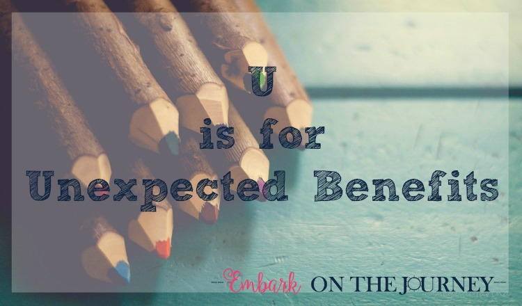 U is for Unexpected Benefits