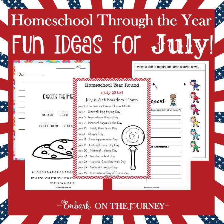 Add some fun activities to your July homeschool lessons with these units, printables, books, and more.  | embarkonthejourney.com