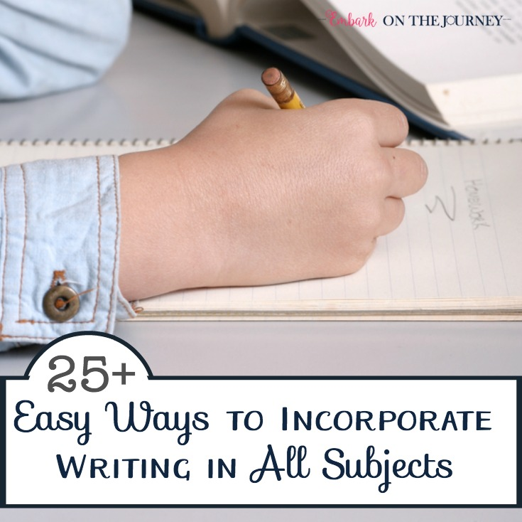 25 Easy Ways to Incorporate Writing in All Subjects