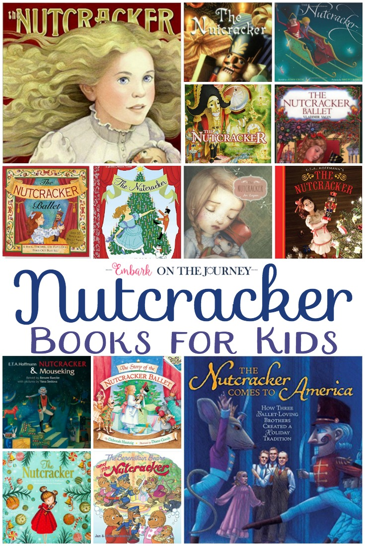 I love getting out our collection of Nutcracker books every Christmas. Here's a peek at some of our favorites in addition to some new-to-us discoveries. | embarkonthejourney.com
