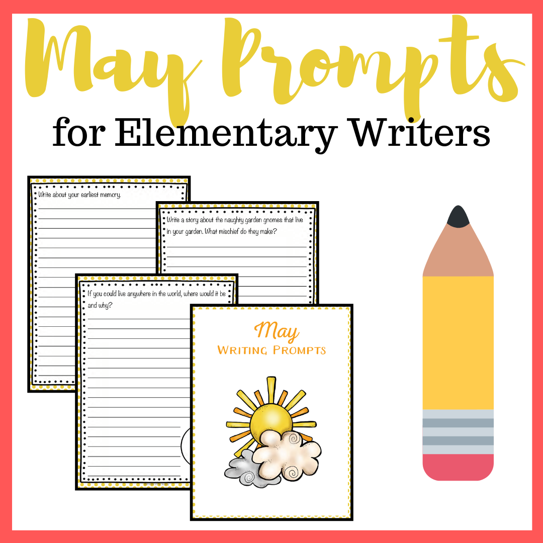 Don't miss this awesome set of elementary writing prompts for May! Celebrate spring and kick off your summer with these printable writing prompts.