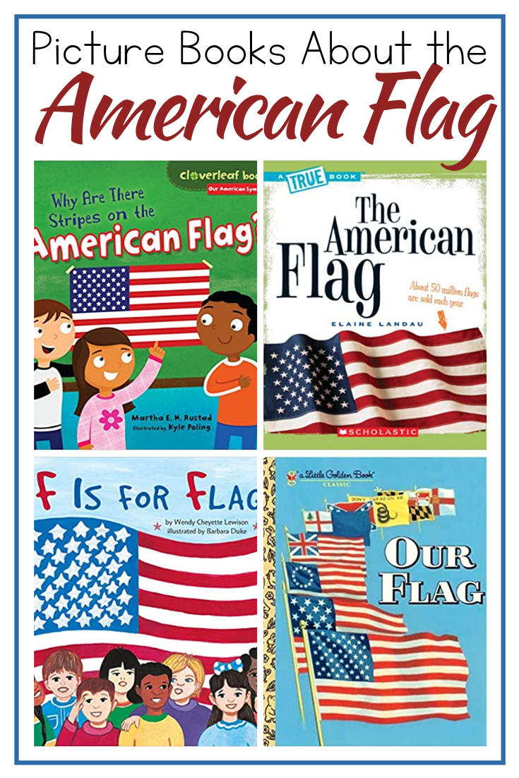 These children's books about the American flag are great for teaching kids about the flag, Betsy Ross, and the history of the flag's design.