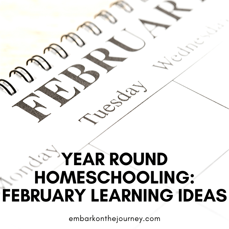 Year round homeschooling doesn't have to be boring! Add some fun activities to your February lessons with these units, printables, books, and more.