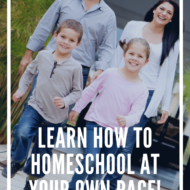 One of the beautiful things about educating your children at home is the freedom to homeschool at your own pace. You can do what's best for your child.