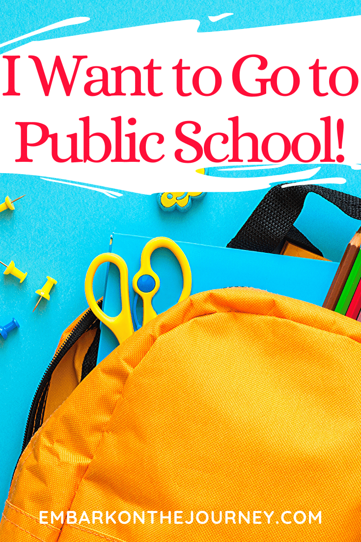 "Whether they shout it in anger or they really want to go, how should you respond when your homeschoolers says ""I want to go to public school""?"