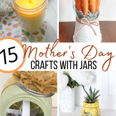 Mothers Day Crafts with Jars